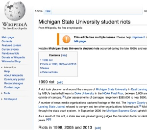 Look, MSU student riots has its own Wikipedia page. How proud all we alumni should feel.